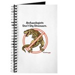 Archaeologists Don't Dig Dinosaurs Journal
