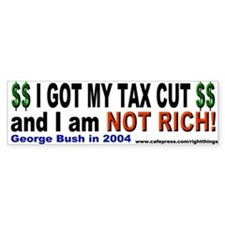 I Got a Tax Cut Bumper Bumper Sticker