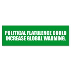 POLITICAL FLATULENCE Bumper Bumper Sticker