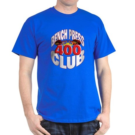 BENCH PRESS 400 CLUB Dark T-Shirt