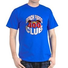 BENCH PRESS 400 CLUB T-Shirt
