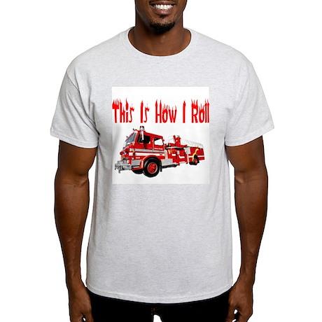 How I Roll- Fire Truck Light T-Shirt