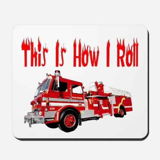 How I Roll- Fire Truck Mousepad