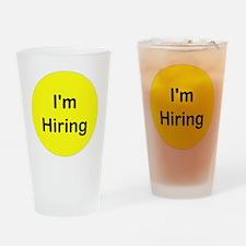 Im Hiring Drinking Glass
