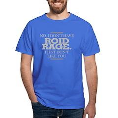 ROID RAGE T-Shirt