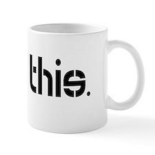I Got This_dark Mug