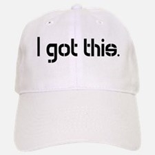 I Got This_dark Cap