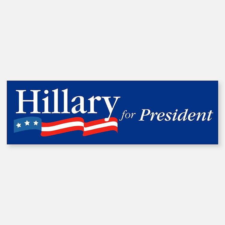 Hillary for President Bumper Bumper Bumper Sticker
