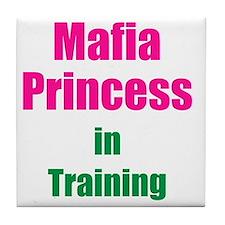 Mafia princess in training new Tile Coaster