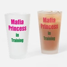 Mafia princess in training new Drinking Glass