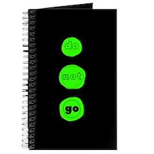Do Not Go Greenlight Journal