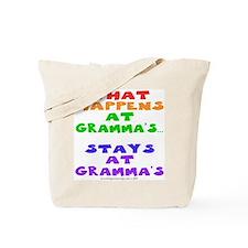 What happens at Gramma's... Tote Bag