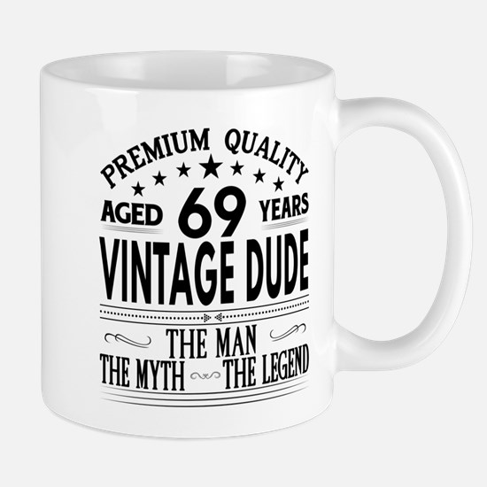 VINTAGE DUDE AGED 69 YEARS Mugs