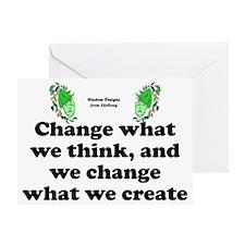 changewhatwecreatelawn Greeting Card