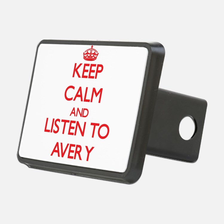 Keep Calm and listen to Avery Hitch Cover