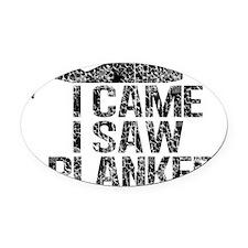 i came i saw i planked blk Oval Car Magnet