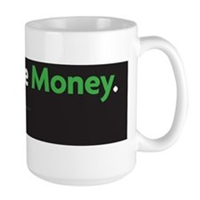 follow the money Mug