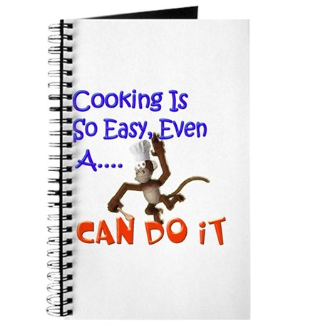 Cooking Is So Easy Journal