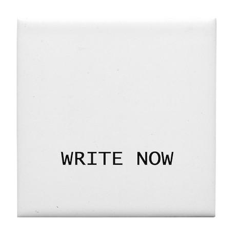 Tile Coaster - Write Now