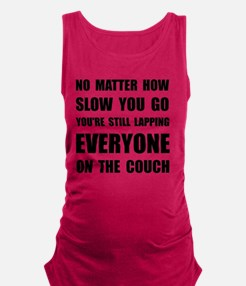 Lapping Everyone On Couch Black Maternity Tank Top