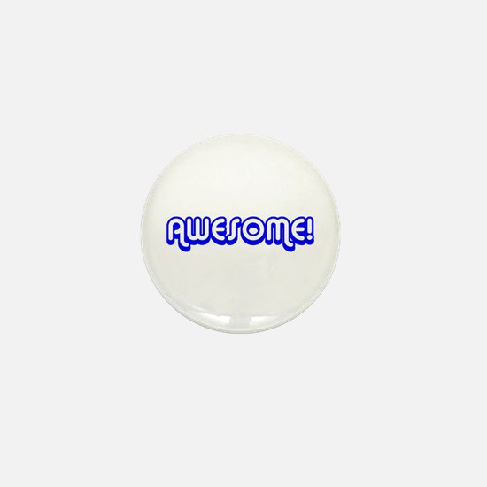 Blue Awesome 80's Text Mini Button