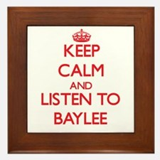 Keep Calm and listen to Baylee Framed Tile