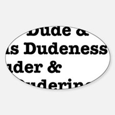 thedude Sticker (Oval)