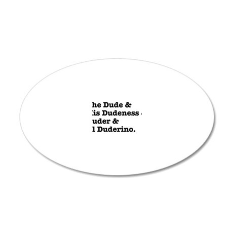 thedude 20x12 Oval Wall Decal