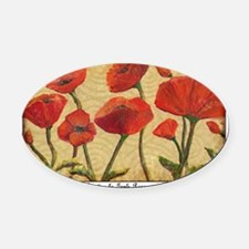 poppy-paradise10x10ish Oval Car Magnet