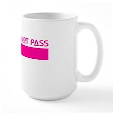 ShallNotPassTest Mug