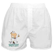 Trust me Im a dentist Boxer Shorts