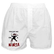 Trust me Im a Ninja Boxer Shorts