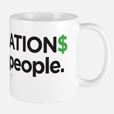 corporation$ are NOT Mug