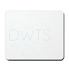 DWTS-13 Mousepad