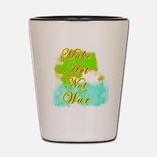 MakeArtNotWar Shot Glass