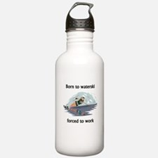 Born To Waterski Forced To Work Sports Water Bottl