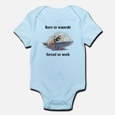 Born To Waterski Forced To Work Body Suit