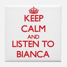 Keep Calm and listen to Bianca Tile Coaster