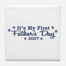 It's My First Father's Day Tile Coaster