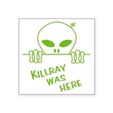"""kilray was here (Green) Square Sticker 3"""" x 3"""""""