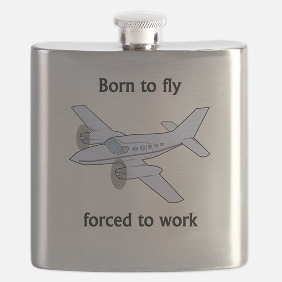 Born To Fly Forced To Work Flask