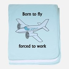 Born To Fly Forced To Work baby blanket
