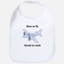 Born To Fly Forced To Work Bib