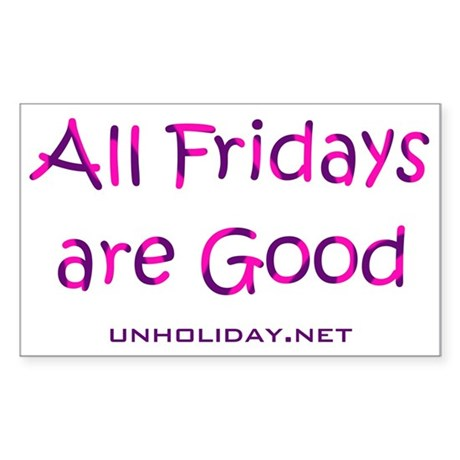 All Good Friday Rectangle Sticker