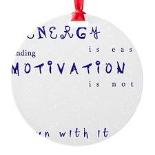 motivation Ornament