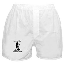 Born To Hike Forced To Work Boxer Shorts