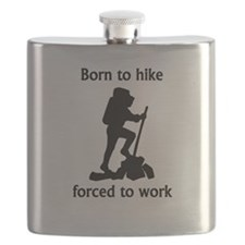 Born To Hike Forced To Work Flask