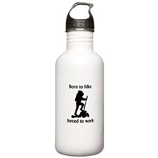 Born To Hike Forced To Work Sports Water Bottle