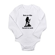 Born To Hike Forced To Work Body Suit