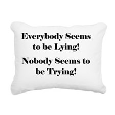 Everybody Lies UPDATE_Sh Rectangular Canvas Pillow